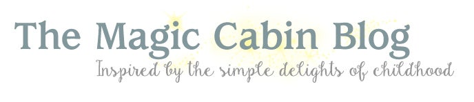 The Magic Cabin Blog