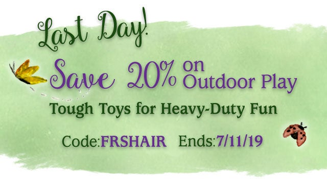 Last Day! Save 20% on Outdoor Play